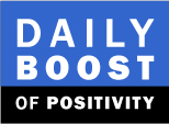 Daily Boost of Positivity