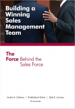 Building a Winning Sales Management Team: The Force Behind the Sales Force Cover